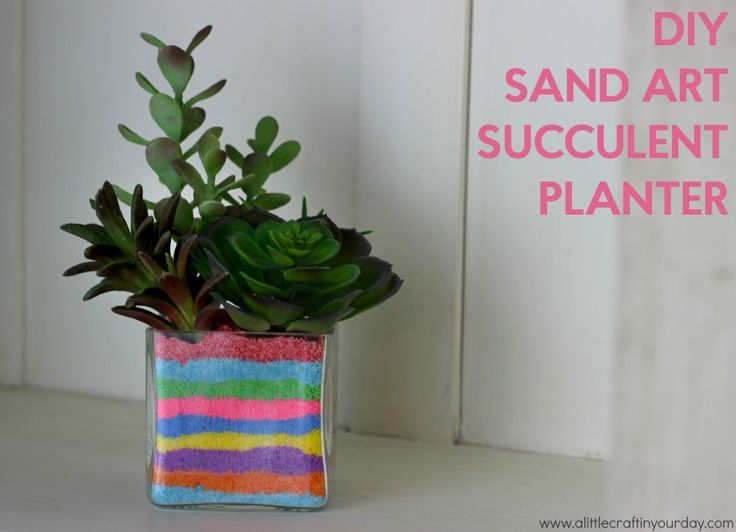 DIY Sand Art Succulent Planter | A Little Craft In Your Day
