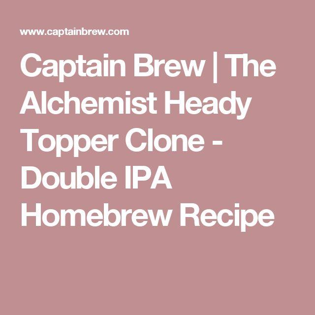 Captain Brew | The Alchemist Heady Topper Clone - Double IPA Homebrew Recipe