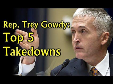 Trey Gowdy's Top 5 Takedowns - YouTube