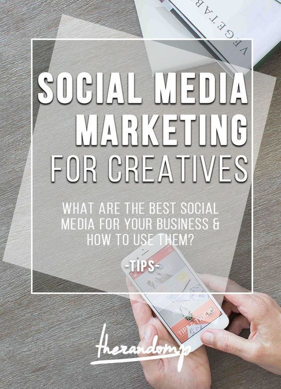 Social media marketing for creatives: What are the best social media for your business and how to use them? therandomp.com/...