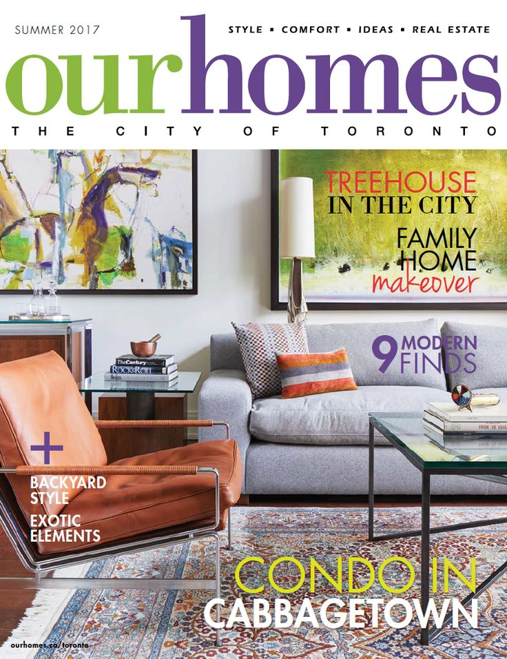 OUR HOMES Toronto Summer 2017. Read more of this issue at http://www.ourhomes.ca/articles/blog/article/on-stands-our-homes-toronto-summer-2017