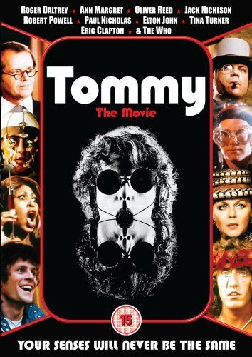 Tommy - The Who, not many people know this movie, but i didnt like it. I dont like the Who so, This Is For My Husband!!