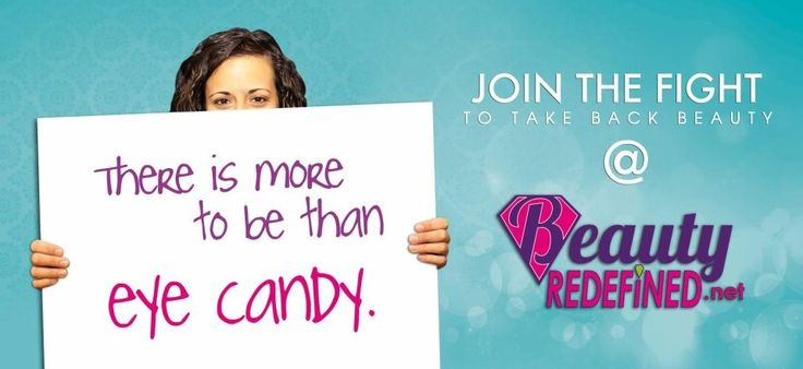 """Jerusha-Marie- I thought this was a positive advertisement because it's saying """"there is more to be than eye candy."""" Meaning that being pretty isn't everything."""