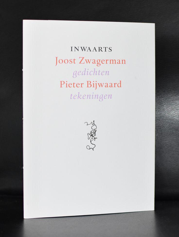 Joost Zwagerman / Pieter Bijwaard # INWAARTS # genummerd /Gesigneerd, mint