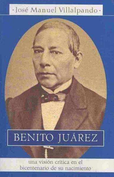 BENITO JUAREZ   VILLALPANDO JOSE MANUEL  SIGMARLIBROS
