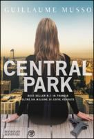 Central Park / Guillaume Musso