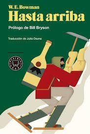 Ata arriba é un clásico do humor británico e libro de culto para varias xeracións de alpinistas, ademais dun referente indiscutible da literatura de aventuras do século xx.