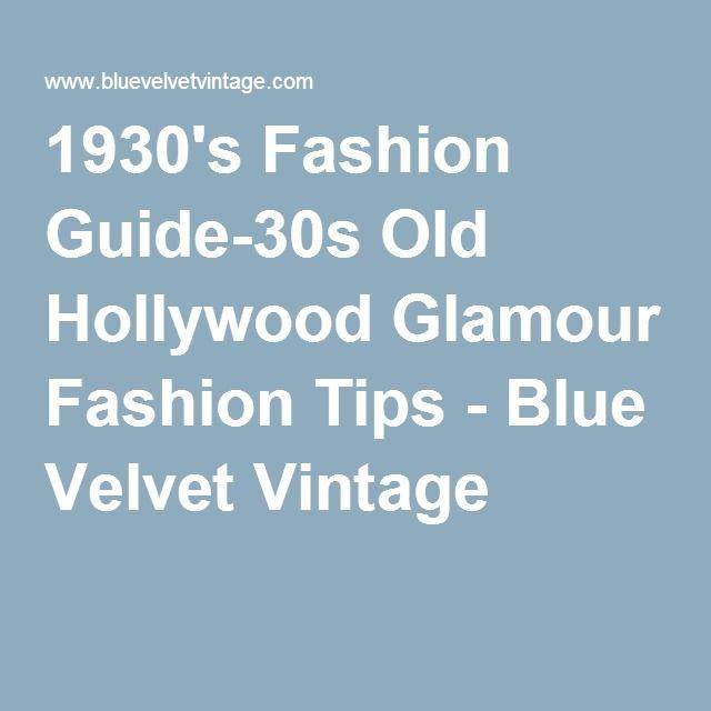 1930's Fashion Guide-30s Old Hollywood Glamour Fashion Tips - Blue Velvet Vintage