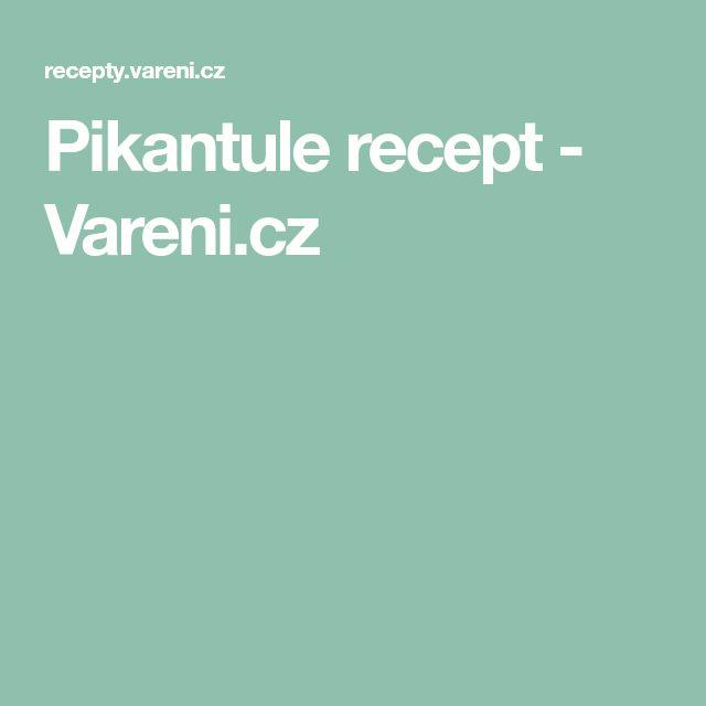 Pikantule recept - Vareni.cz