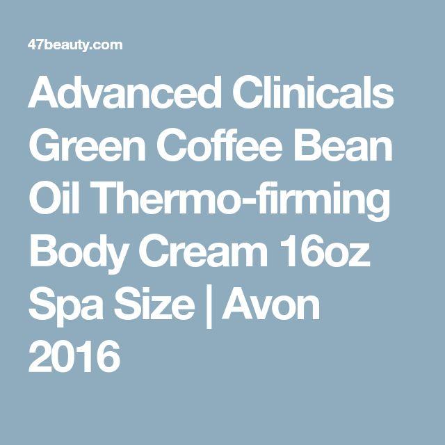 Advanced Clinicals Green Coffee Bean Oil Thermo-firming Body Cream 16oz Spa Size   Avon 2016