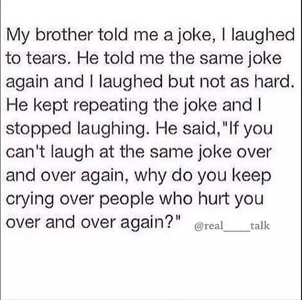 My Brother Told Me A Joke Words Of Wisdom Quotes Sayings Words