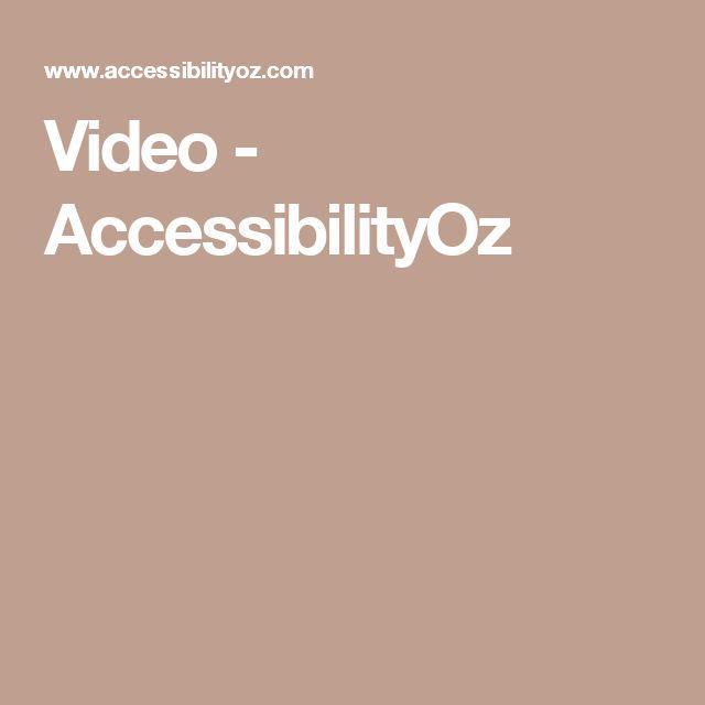Video - AccessibilityOz
