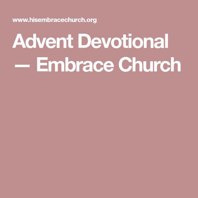 Advent Devotional — Embrace Church