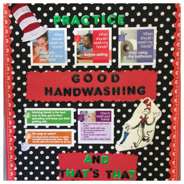 "I used a health bulletin board kit from William MacGill school nurse supplies. I added the Cat in the Hat and a felt hat. "" Practice Good Handwashing, and that's that. """