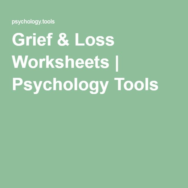 Grief & Loss Worksheets | Psychology Tools