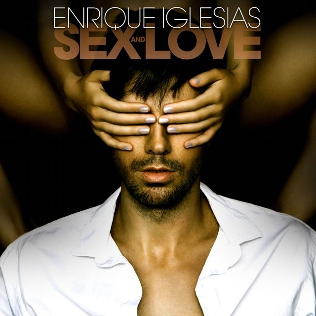 Sex love #EnriqueIglesias