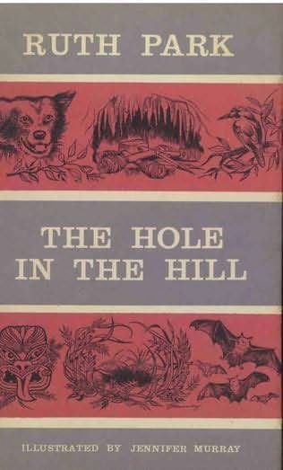 The Hole in the Hill by Ruth Park