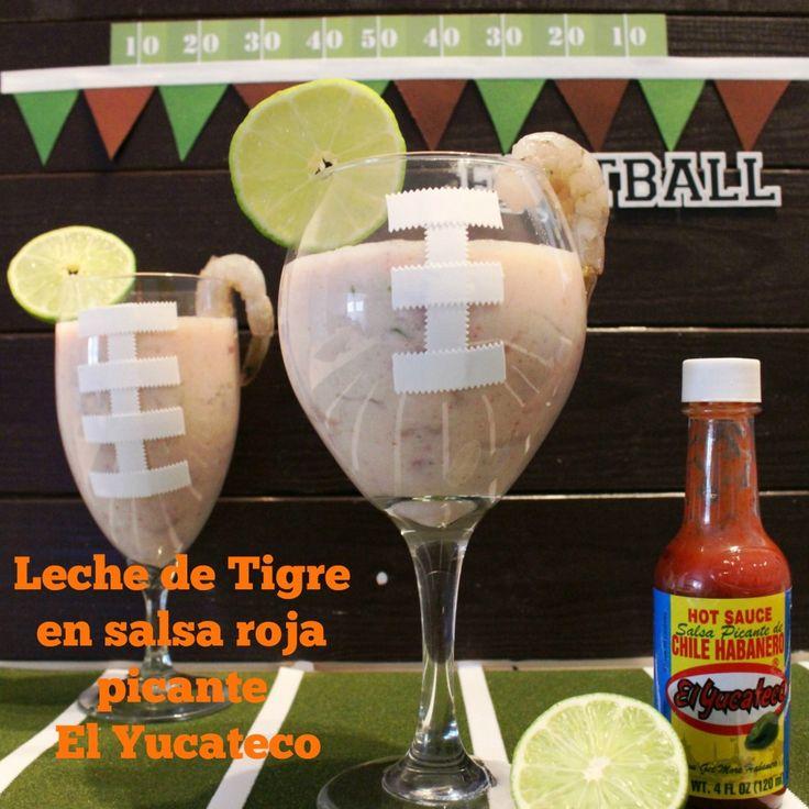 Leche de Tigre en salsa roja picante El Yucateco | Whats Up Mamis ...  #KingOfFlavor [AD]  Futbol | Deportes | Planificacion de Fiesta | Decoracion | Bebida