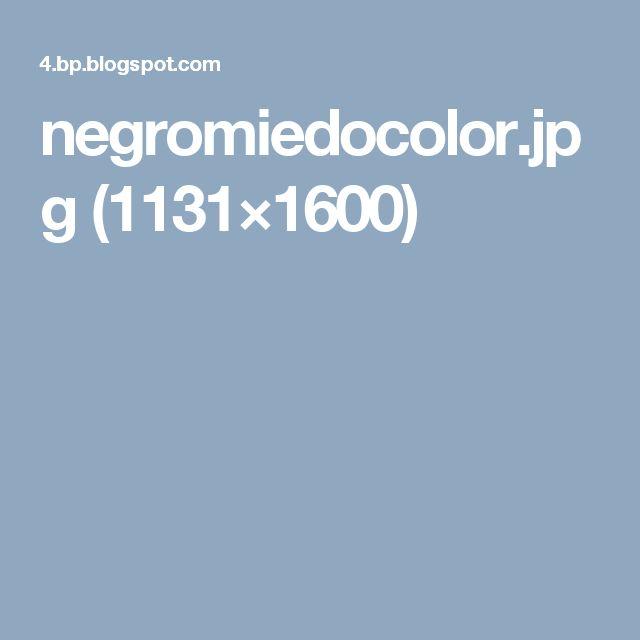 negromiedocolor.jpg (1131×1600)