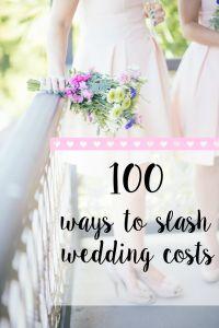 Lovely 100 Ways To Slash Wedding Costs. Weddings On A BudgetSmall ...