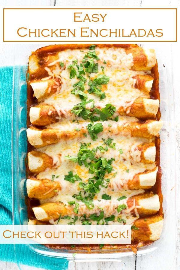 Easy Chicken Enchiladas Recipe Mexican Food Recipes