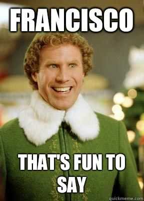 "Check out this collection of the 10 Funniest quote from Elf including ""Francisco, that's fun to say!"""