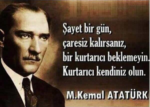 Mustafa Kemal Atatürk ♡ quote