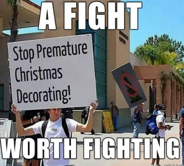 Funny Christmas Decorating Meme : It s too early for christmas stuff these memes will tell