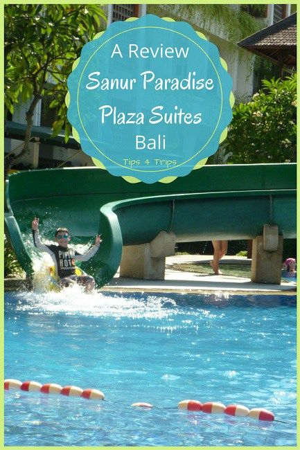 A resort review of Sanur Paradise Plaza Suites in Bali for a family holiday with kids
