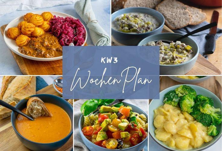 Wochenplan KW 3 - das esse ich diese Woche - Einfach ...