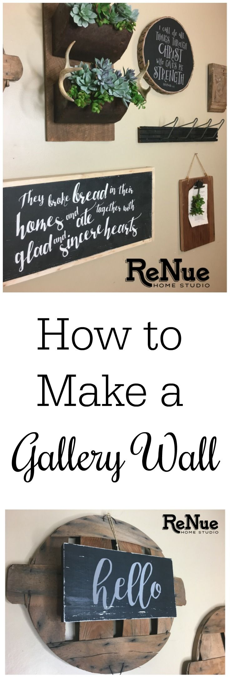 How to make a Gallery Wall - Tips and Tricks  Rustic Decor DIY Gallery Walls Antlers Succulents Signs Chalk Couture Silk Screen Stencil Handmade Barn Wood Fruit Lids Crate Grain Elevator Rusty Metal Galvanized Amish Hat Rack I Can Do All Things They Broke Bread In Their Homes Architectural Moulding