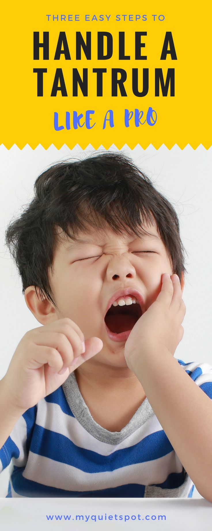 Being a parent can be challenging in the face of tantrums. Handle a tantrum like a pro with these 3 simple steps. Read this article and find parenting tips and advice for remaining calm and gentle even with your kid crying, screaming or kicking. | tantrum | gentle parenting |