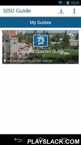 SJSU Guide  Android App - playslack.com , SJSU Guide is the San José State University mobile app. It provides campus maps, resources, calendars, social media info and much more!