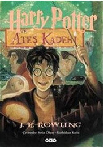 harry potter kitap ateş kadehi | Harry Potter ve Ateş Kadehi - J.K. Rowling - Yapı Kredi Yayınları ...