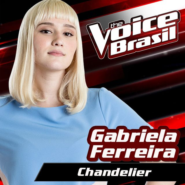 """Chandelier - The Voice Brasil 2016"" by Gabriela Ferreira added to Discover Weekly playlist on Spotify"