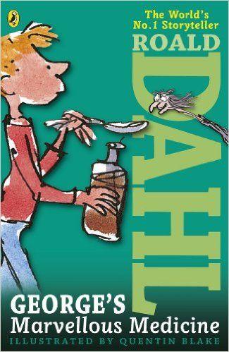 George's Marvellous Medicine eBook: Roald Dahl, Quentin Blake: Amazon.es: Tienda Kindle