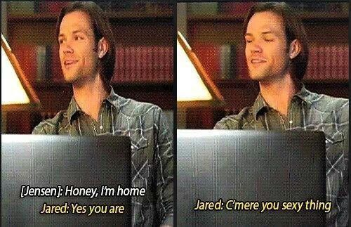 C'mere you sexy thing.  Jared and Jensen. Supernatural Bloopers.