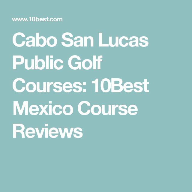 Cabo San Lucas Public Golf Courses: 10Best Mexico Course Reviews