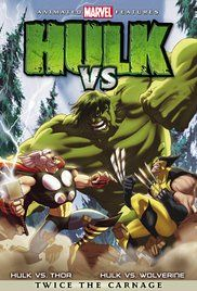 Hulk Vs Wolverine Film. Two stories featuring Marvel's anti-hero The Incredible Hulk and his encounters with the X-Man Wolverine and the god known as Thor.