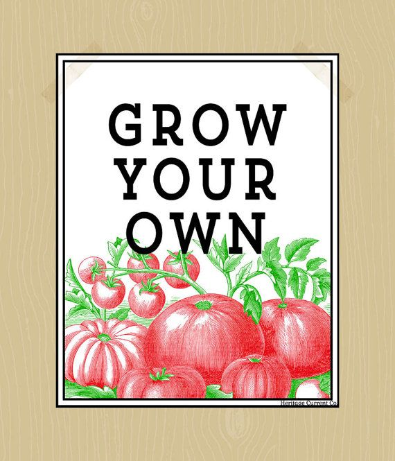 Grow your own vegetables quote digital print gardening for Grow your own vegetables