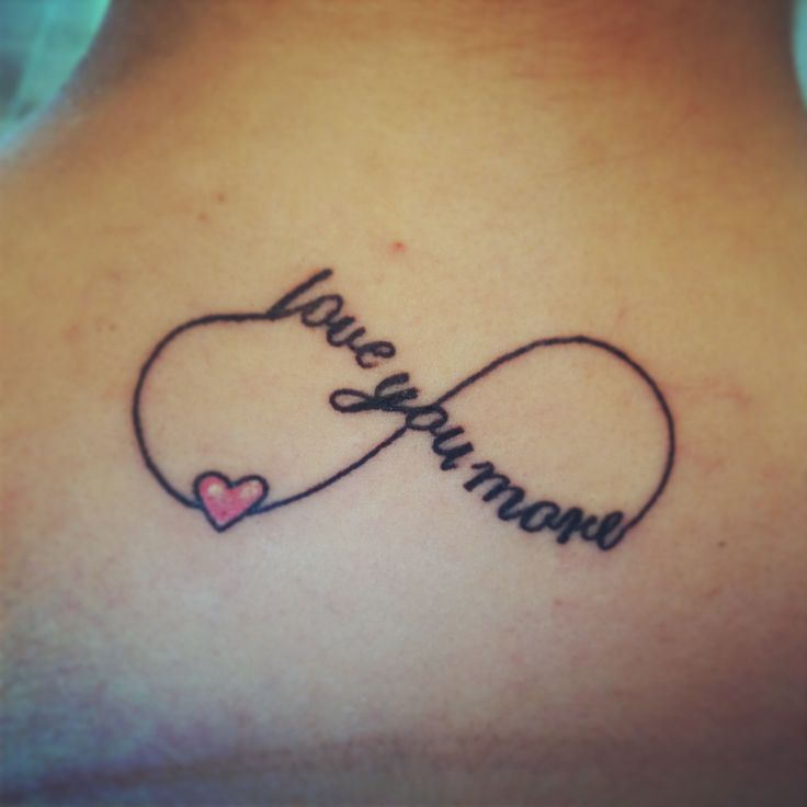 Love you more ! #tattoos #infiniti #loveyoumore