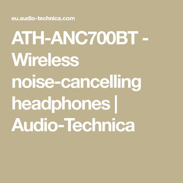 ATH-ANC700BT - Wireless noise-cancelling headphones | Audio-Technica