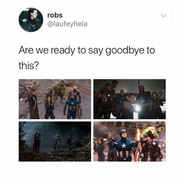 "Are freaking kidding me heck no >>>I am literally crying right now because of this pin I'm so freaking sad and ugh what is happening that stupid purple raisin don't touch my babies!!!!! And at the end of the credits we're not gonna ever see ""captain America will return"" or iron man or anyone and I'm not ready guys hold me I need help"
