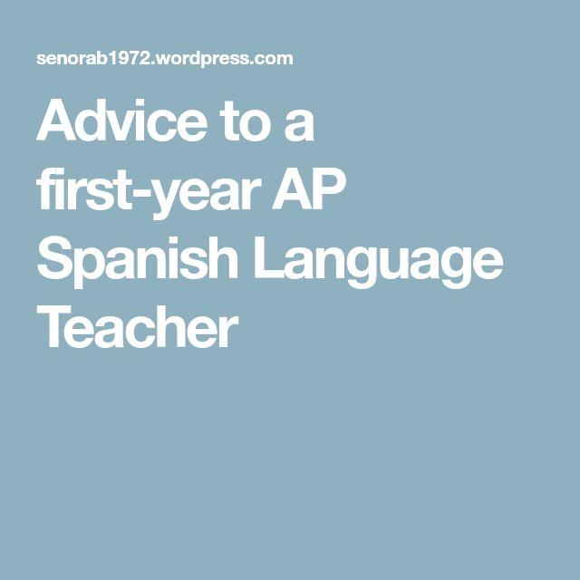 Advice to a first-year AP Spanish Language Teacher
