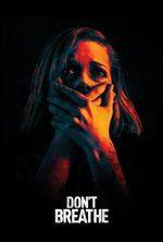 Watch Don't Breathe Full Movie Online Free On netflix movies: Don't Breathe netflix, Don't Breathe watch32, Don't Breathe putlocker, Don't Breathe On netflix movies