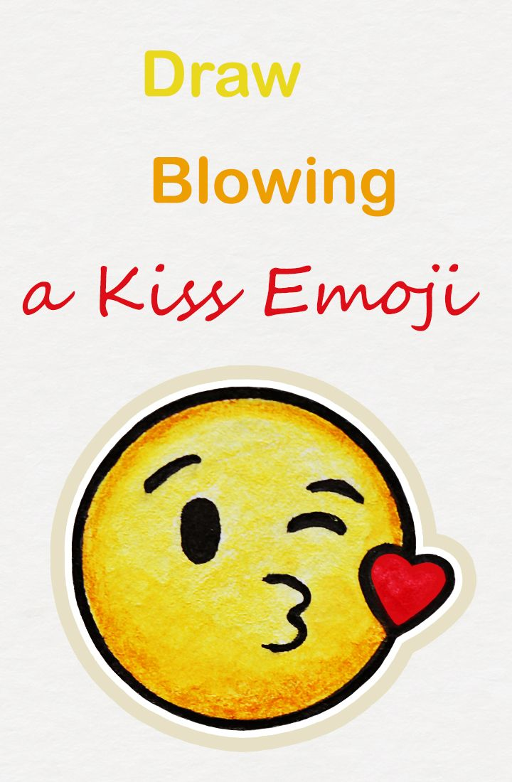 Learn How To Draw The Blowing A Kiss Emoji Easy Step By Step Kawaii