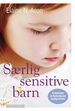 Særlig sensitive barn (Innbundet)