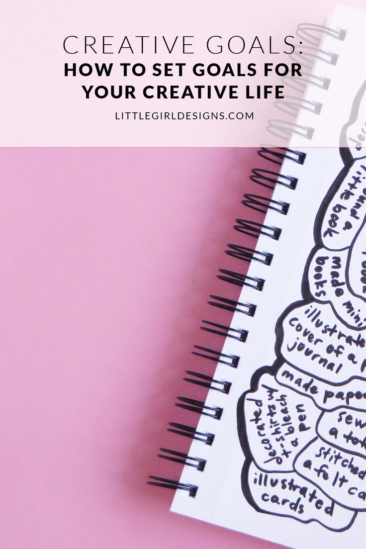 Creative Goals - How to Set Goals for Your Creative Life - Learn how to easily set goals for your creative projects, track them with a fun tool, and get a FREE mini workbook on goal-setting via littlegirldesigns.com.