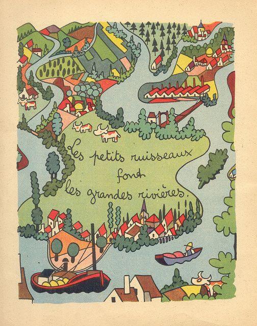"""''30 Proverbes pour les Enfants Sages"""" (30 Proverbs for Good Children) by Henri Monier, via Flickr """"Little streams make big rivers"""""""