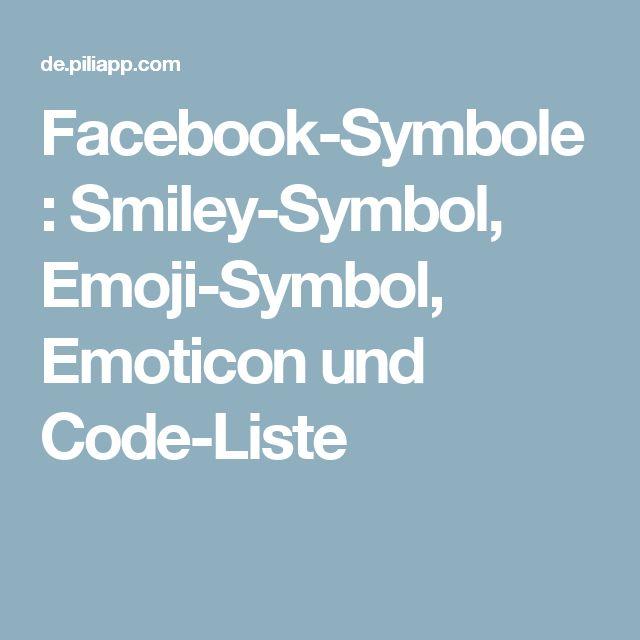 Facebook-Symbole: Smiley-Symbol, Emoji-Symbol, Emoticon und Code-Liste